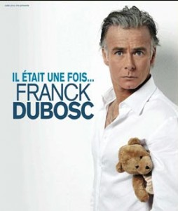 Spectacle de DUBOSC à TOULON