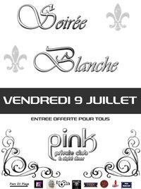 Soirée Blanche au Pink