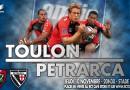 Toulon – Petrarca le 10 novembre en Amlin Cup